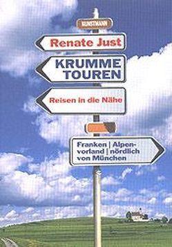 Krumme Touren von Just,  Renate