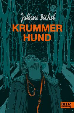 Krummer Hund von Hülsmann,  Jörg, Pickel,  Juliane