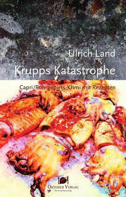 Krupps Katastrophe von Land,  Ulrich