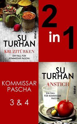 Kruzitürken & Anstich (Komissar Pascha 3-4) von Turhan,  Su