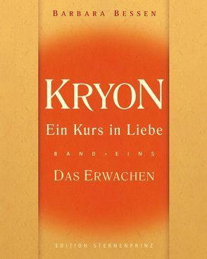"""Kryon """"Ein Kurs in Liebe"""" / Kryon – Ein Kurs in Liebe von Bessen,  Barbara"""