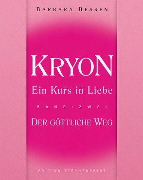 Kryon – Ein Kurs in Liebe von Bessen,  Barbara