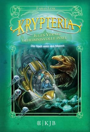 Krypteria – Jules Vernes geheimnisvolle Insel. Die Stadt unter den Meeren von Grubing,  Timo, Lenk,  Fabian