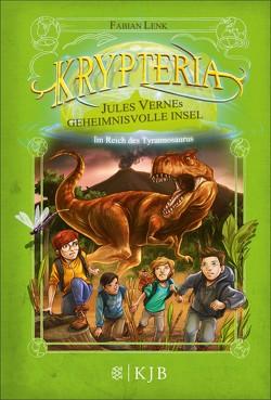Krypteria – Jules Vernes geheimnisvolle Insel. Im Reich des Tyrannosaurus von Grubing,  Timo, Lenk,  Fabian