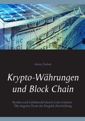 Krypto-Währungen und Block Chain von Duthel,  Heinz