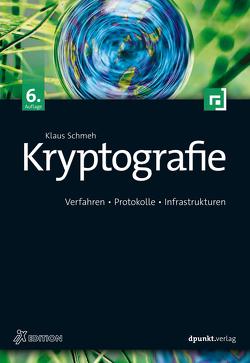 Kryptografie von Schmeh,  Klaus