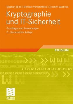 Kryptographie und IT-Sicherheit von Pramateftakis,  Michael, Spitz,  Stephan, Swoboda,  Joachim