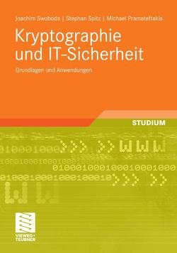 Kryptographie und IT-Sicherheit von Pramateftakis,  Michael, Spitz,  Stephan, Swoboda,  Jochim