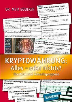 Kryptowährung: Alles – oder nichts? von Bödeker,  Meik