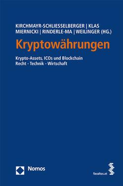 Kryptowährungen von Kirchmayr-Schliesselberger,  Sabine, Klas,  Wolfgang, Miernicki,  Martin, Rinderle-Ma,  Stefanie, Weilinger,  Arthur