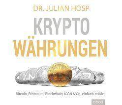 Kryptowährungen einfach erklärt von Hosp,  Dr. Julian, Mahrer,  Dr. Harald