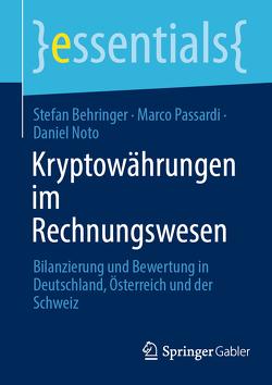 Kryptowährungen im Rechnungswesen von Behringer,  Stefan, Noto,  Daniel, Passardi,  Marco