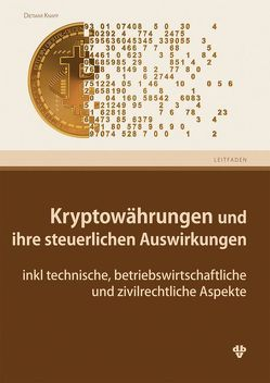Kryptowährungen und ihre steuerlichen Auswirkungen von Knapp,  Dietmar