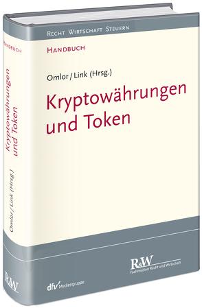 Kryptowährungen und Token von Link,  Mathias, Omlor,  Sebastian