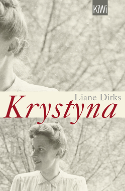 Krystyna von Dirks,  Liane