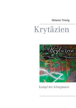 Krytäzien von Thierig,  Melanie