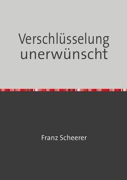 Krytoanalyse von Scheerer,  Franz