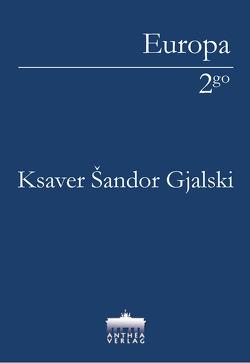 Ksaver Sandor-Gjalski von Völker,  Martin A