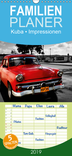 Kuba • Impressionen – Familienplaner hoch (Wandkalender 2019 , 21 cm x 45 cm, hoch) von Stanzer,  Elisabeth