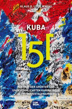 Kuba 151 von Leciejewski,  Klaus D.