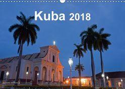 Kuba 2018 (Wandkalender 2018 DIN A3 quer) von Dauerer,  Jörg