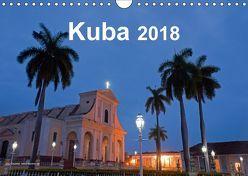 Kuba 2018 (Wandkalender 2018 DIN A4 quer) von Dauerer,  Jörg