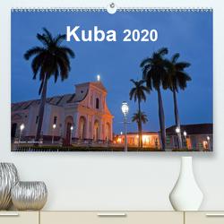 Kuba 2020 (Premium, hochwertiger DIN A2 Wandkalender 2020, Kunstdruck in Hochglanz) von Dauerer,  Jörg
