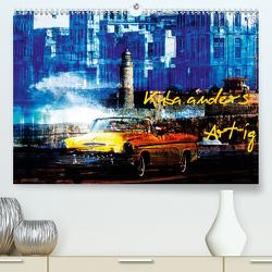 Kuba anders-Art-ig (Premium, hochwertiger DIN A2 Wandkalender 2020, Kunstdruck in Hochglanz) von Jordan,  Karsten