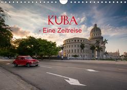 KUBA – Eine Zeitreise (Wandkalender 2019 DIN A4 quer) von Sußbauer,  Franz