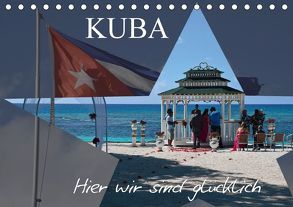 Kuba – Hier sind wir glücklich (Tischkalender 2018 DIN A5 quer) von Janusz,  Fryc