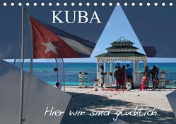 Kuba – Hier sind wir glücklich (Tischkalender 2020 DIN A5 quer) von Janusz,  Fryc