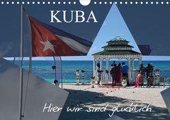 Kuba – Hier sind wir glücklich (Wandkalender 2020 DIN A4 quer) von Janusz,  Fryc