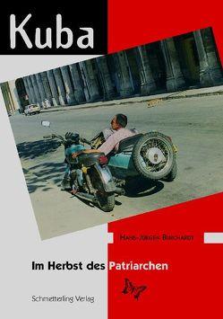 Kuba im Herbst des Patriarchen von Burchardt,  Hans J