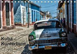 Kuba – Kunterbunt (Tischkalender 2019 DIN A5 quer)