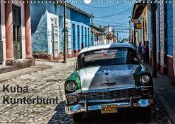 Kuba – Kunterbunt (Wandkalender 2019 DIN A3 quer)