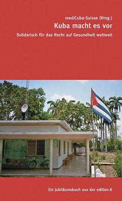 Kuba macht es vor