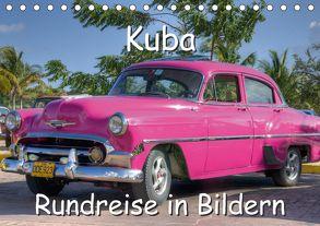 Kuba – Rundreise in Bildern (Tischkalender 2018 DIN A5 quer) von Birzer,  Christian