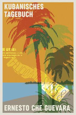 Kubanisches Tagebuch von Che Guevara,  Ernesto, Gross,  Horst-Eckart