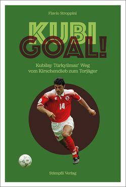 Kubi Goal! von Stroppini,  Flavio