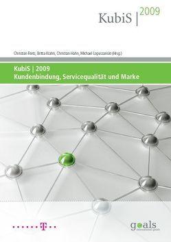 KubiS 2009. Kundenbindung, Servicequalität und Marke von Hahn,  Christian, Krahn,  Britta, Lopuszanski,  Michael, Rietz,  Christian