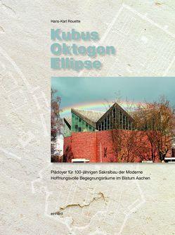 Kubus Oktogon Ellipsen von Rouette,  Hans-Karl