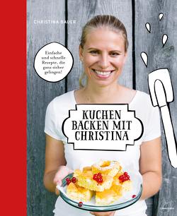 Kuchen backen mit Christina von Bauer,  Christina