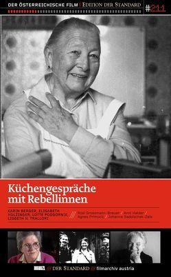 Küchengespräche mit Rebellinnen von Berger,  Karin