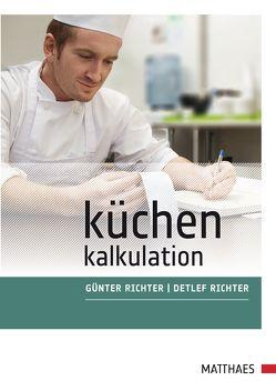 Küchenkalkulation von Richter,  Detlef, Richter,  Günter
