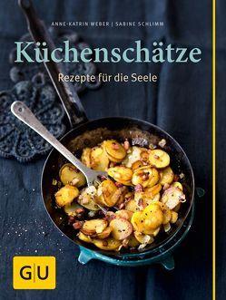 Küchenschätze von Schlimm,  Sabine, Weber,  Anne-Katrin