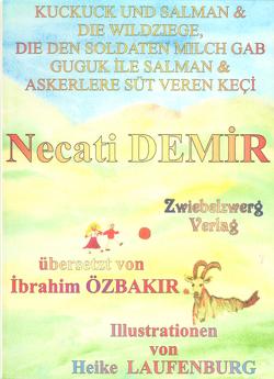 Kuckuck und Salman & die Wildziege, die den Soldaten Milch gab von Demir,  Necati, Laufenburg,  Heike, Özbakır,  İbrahim