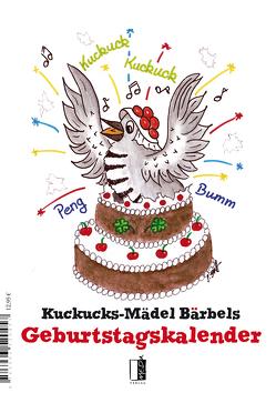 Kuckucks-Mädel Bärbels Geburtstagskalender von Kraft,  Susanne