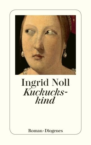 Kuckuckskind von Noll,  Ingrid