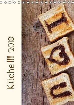 Küche !!! 2018 (Tischkalender 2018 DIN A5 hoch) von Schwarz,  Nailia