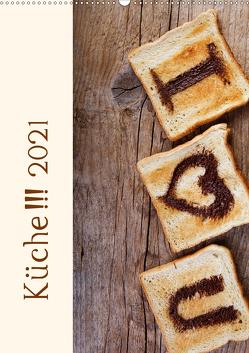 Küche !!! 2021 (Wandkalender 2021 DIN A2 hoch) von Schwarz,  Nailia
